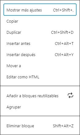 Menú donde se ven todas las opciones de un bloque con sus correspondientes atajos de teclado.